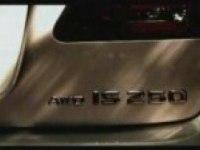 Рекламный ролик Lexus IS250